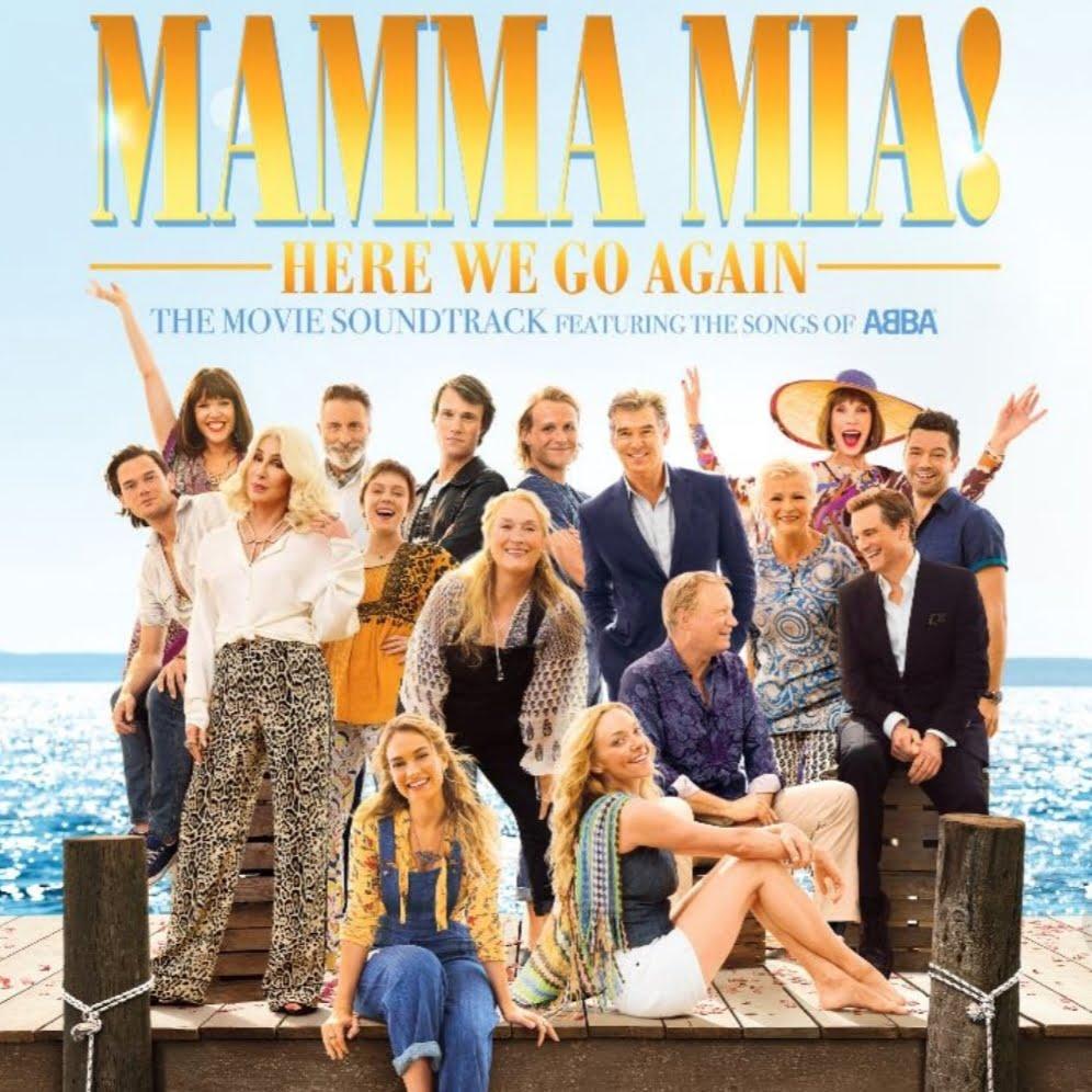 Mamma Mia Here We Go Again Original Motion Picture Soundtrack Cast Of Mamma Mia Here We Go Again: ART + MUSIC + DESIGN + FASHION