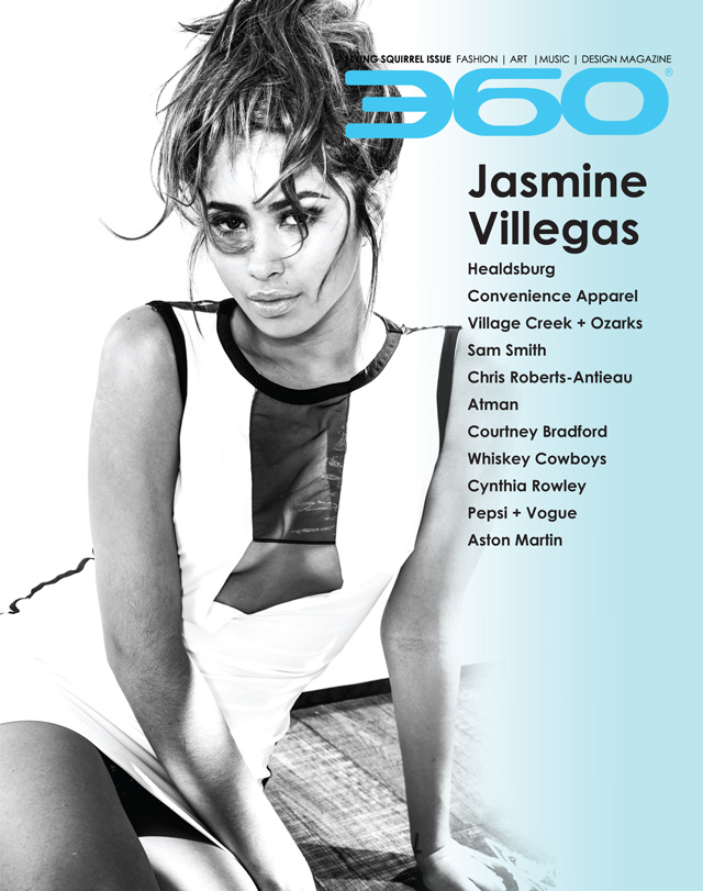 360 Issue 8 – Jasmine Villegas